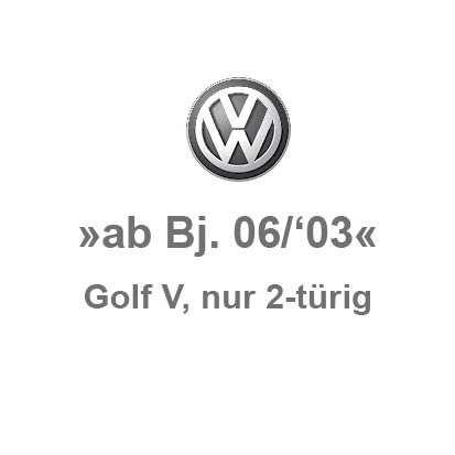 Golf 5 »nur 2-türig«