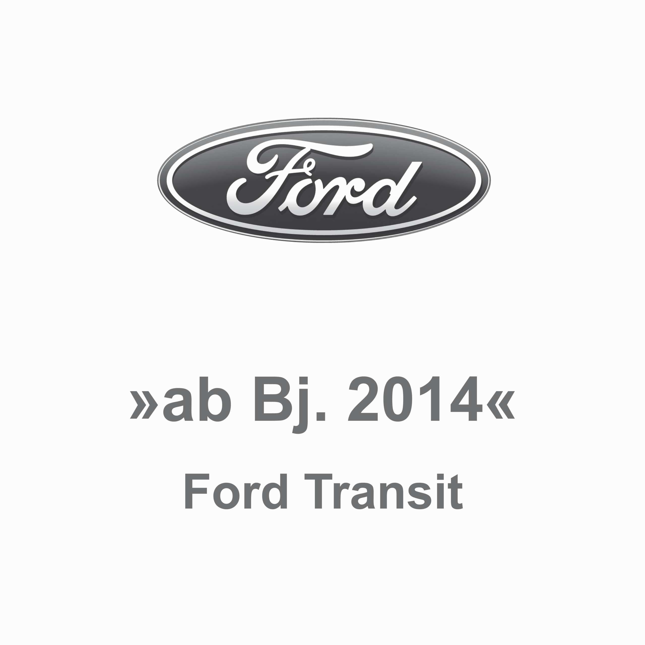 Ford Transit ab Bj. 2014