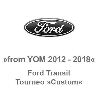 Ford Transit Tourneo Custom from YOM 2012-2018